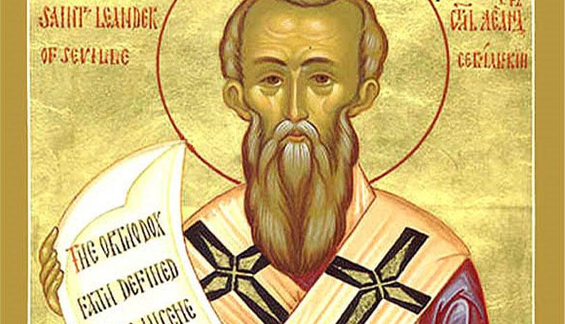 Εορτολόγιο 2020   Γιορτή σήμερα 27 Φεβρουαρίου Άγιος Λέανδρος Επίσκοπος Σεβίλλης
